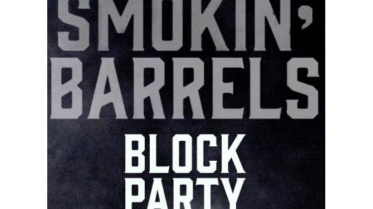 Smokin Barrels Block Party Beukplein