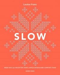 Kookboek Slow Louise Franc