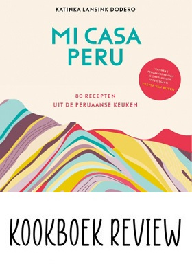 Kookboek Mi Casa Peru Katinka Lansink Dodero recept c